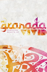 Viivid presenta Granada Nights during Ramadan