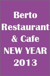 NEW YEAR EVE AT BERTO CAFE