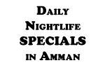 nightlife daily specials in amman