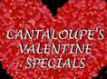 Valentine Specials at Cantaloupe